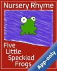 Five Little Speckled Frogs by SignPost